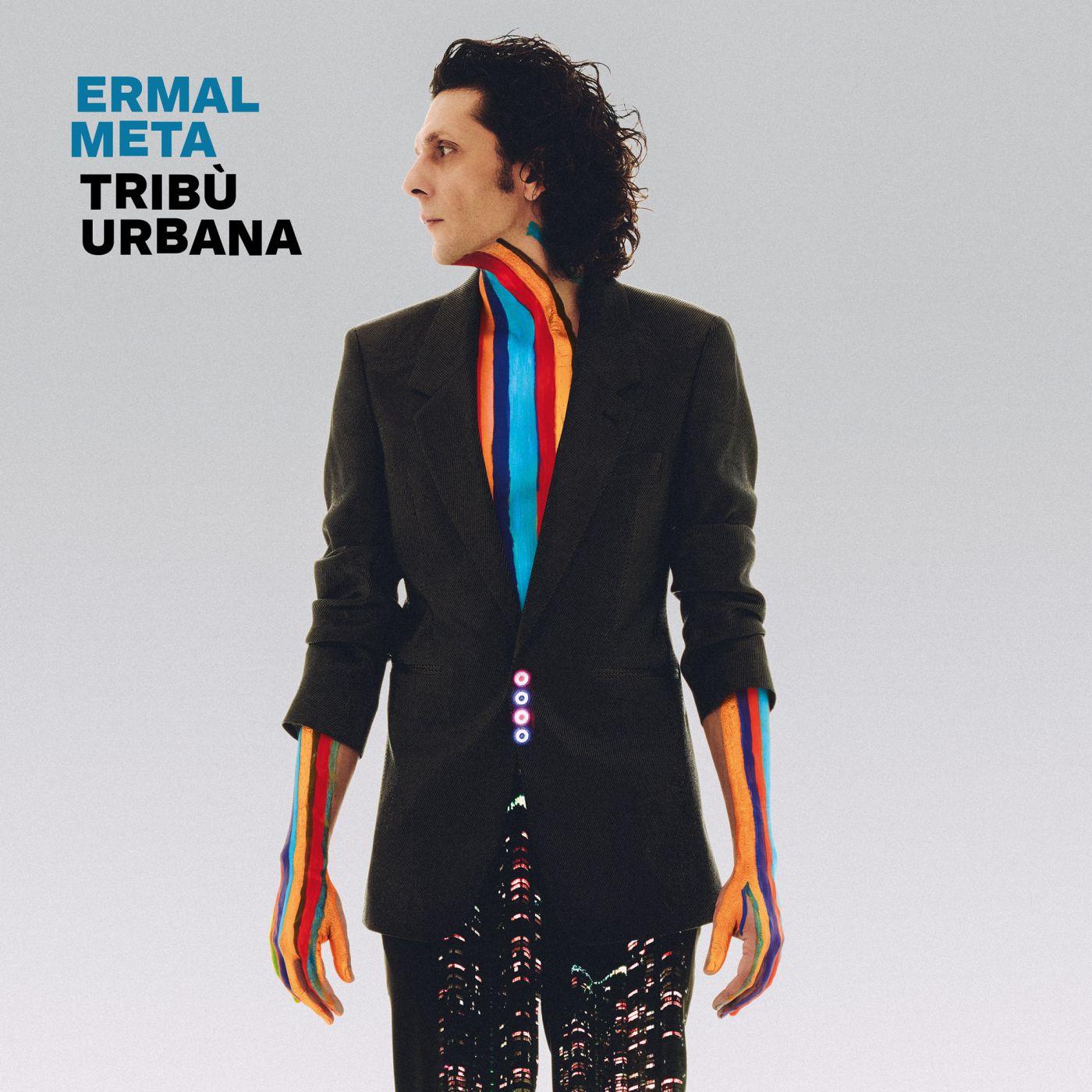 Ermal Meta, il 12 marzo il nuovo album Tribù Urbana col brano di Sanremo e No Satisfaction