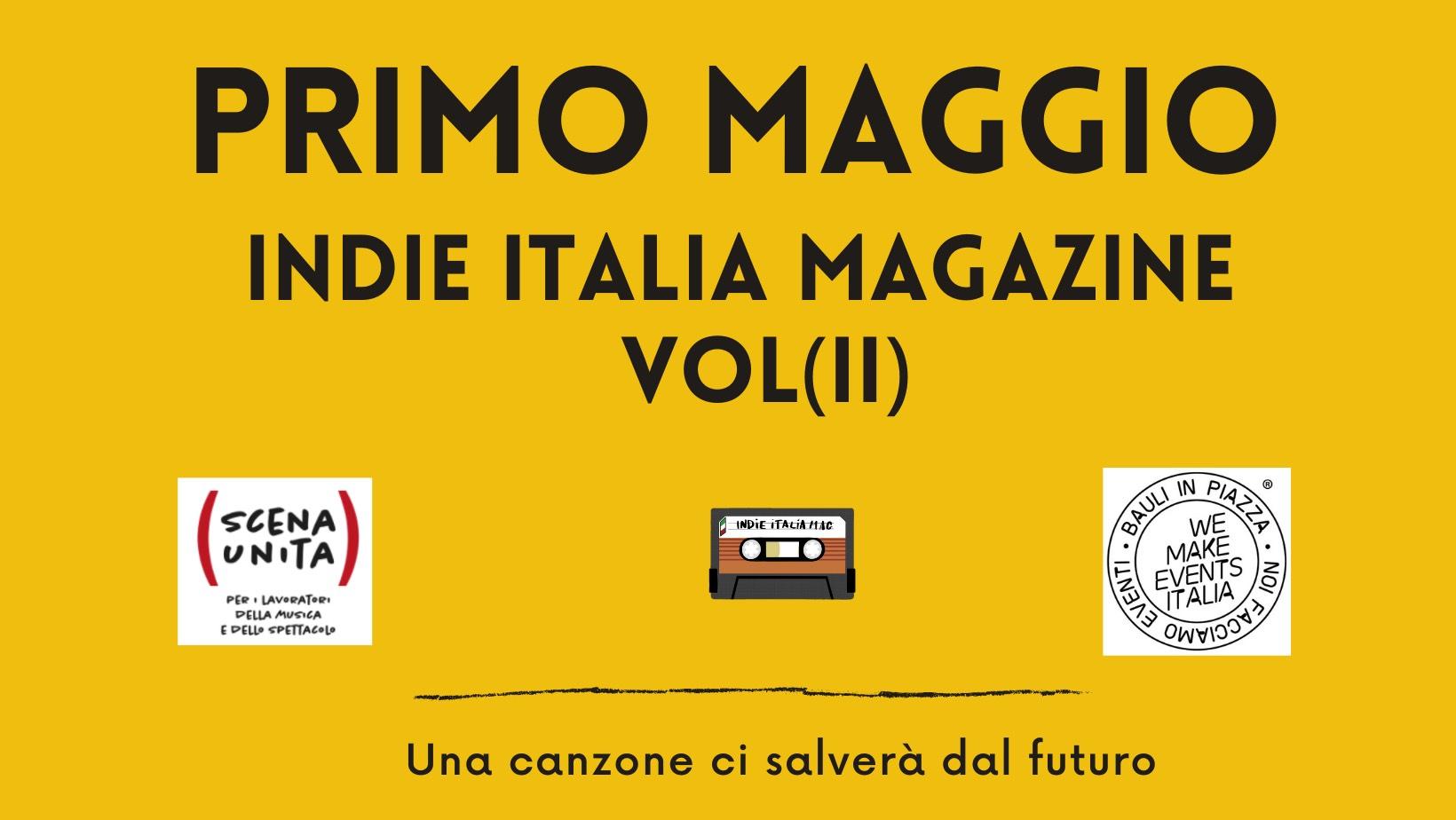 Il 1 maggio virtuale di Indie Italia Magazine