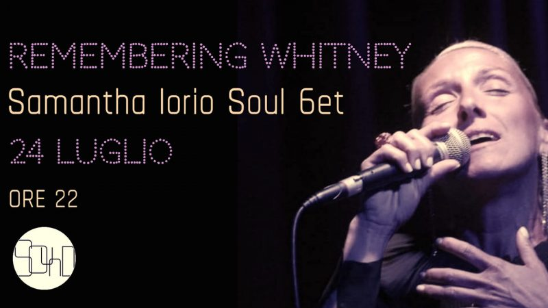Samantha Iorio Soul 6et al Sound di Soresina con Remembering Whitney