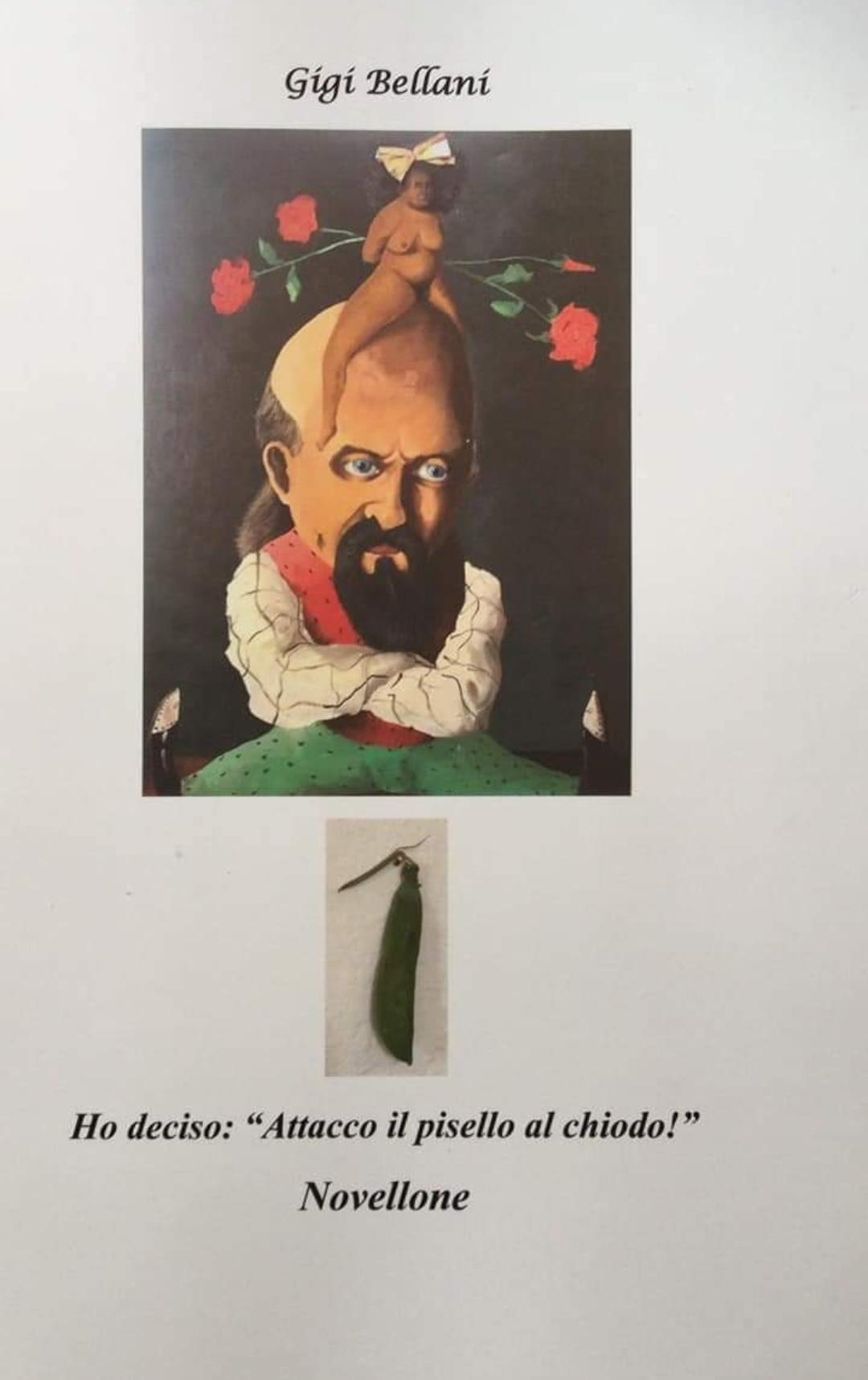 Clamoroso nel Granducato del Tortello: arriva l'autobiografia romanzata e politicamente scorretta di Gigi Bellani, Leghista PopIndipendente