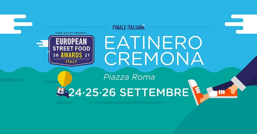 """Eatinero a Cremona il 24-25-26 settembre, in scena la Finale """"Italian Street Food Awards"""""""