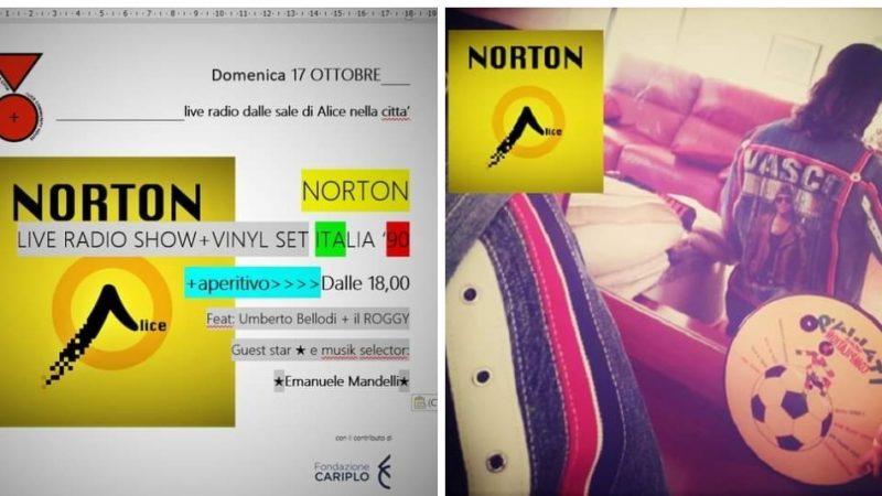 Per Norton Live Radio con Alice nella Città, domenica 17 ottobre, torna Dj Emanuele Mandelli
