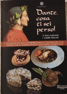 """La Chef Anna Maria Mariani e il """"Loghetto"""", con la ricetta Gelatina di Tinche, protagonisti nel libro """"Dante, cosa ti sei perso"""""""